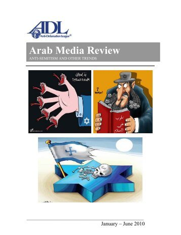 Arab Media Review - Anti-Defamation League