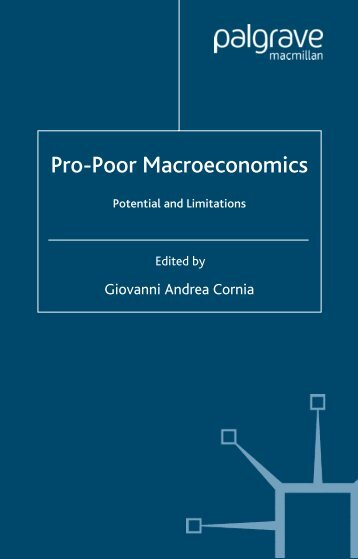 Pro-Poor Macroeconomics: Potential and Limitations
