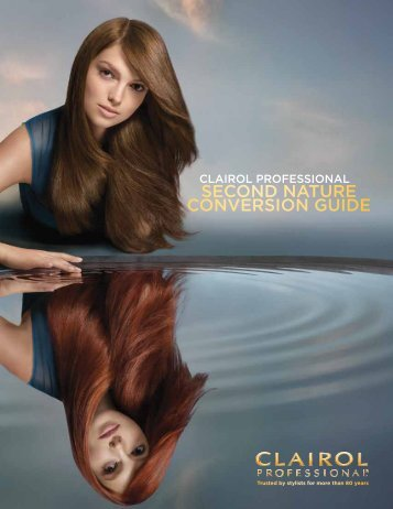 SECOND NATURE CONVERSION GUIDE - Clairol Professional