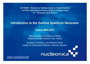Introduction to the Gamma Spectrum Generator www.nucleonica.net
