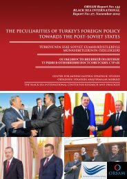 THE PECULIARITIES OF TURKEY'S FOREIGN POLICY ... - orsam