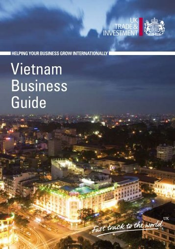 Vietnam Business Guide - UK Trade & Investment