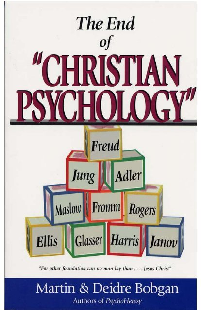 1 The End Of Christian Psychology PsychoHeresy Awareness
