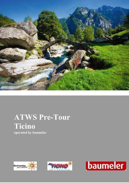 ATWS Pre-Tour Ticino