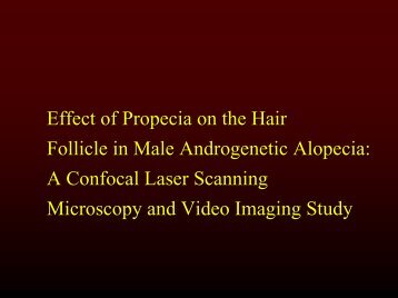 EFFECT OF PROPECIA ON THE HAIR FOLLICLE IN MALE ...