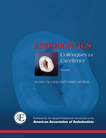 Access Opening and Canal Location Endodontics - American ...