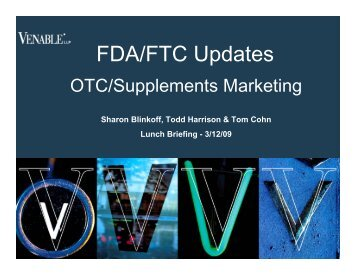 FDA/FTC Updates: OTC/Supplements Marketing - Venable LLP