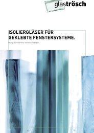 ISOLIERGLÄSER FÜR GEKLEBTE ... - Glas Trösch