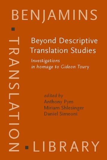 Beyond Descriptive Translation Studies : Investigations in Homage ...