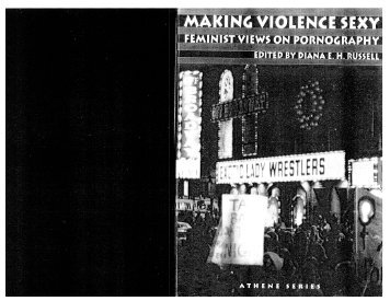 Making Violence Sexy: Feminist Views On Pornography