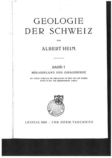 Heim Albert - Geologie der Schweiz - www . erratiker . ch