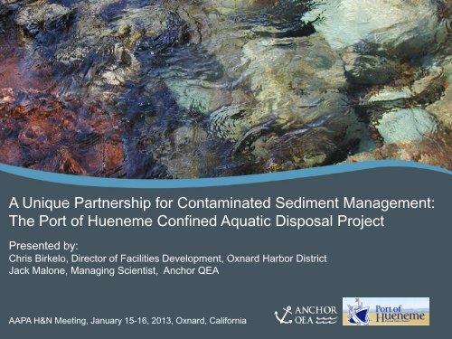 The Port of Hueneme Confined Aquatic Disposal Project