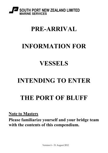 PRE-ARRIVAL INFORMATION FOR VESSELS ... - South Port NZ, Ltd