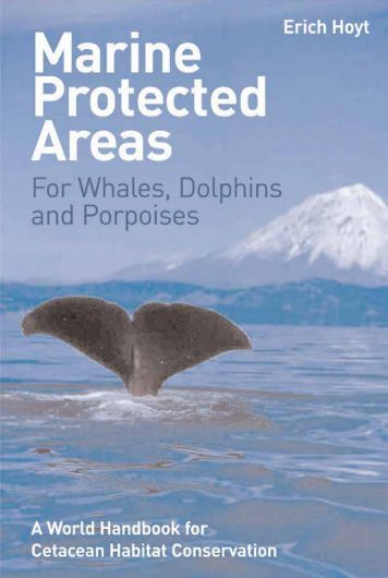 Marine protected areas for whales, dolphins, and porpoises: a world ...