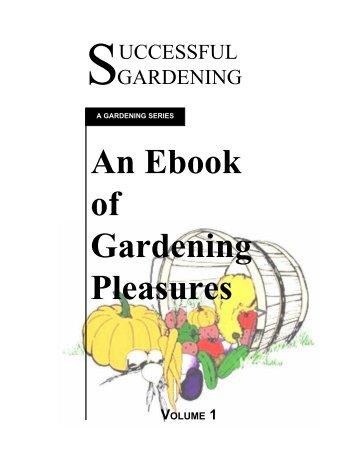 An Ebook of Gardening Pleasures - Cybersoftware Educational ...