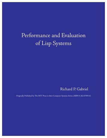 Performance and Evaluation of Lisp Systems - Dreamsongs