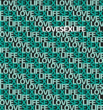 lovesexlifebooklet 08-10-09:FPA Lovesexlife booklet - the University ...