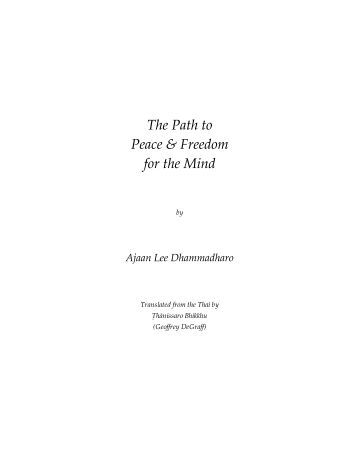 The Path to Peace & Freedom for the Mind - Access to Insight