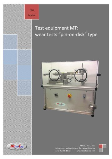 """Test equipment MT: wear tests """"pin-on-disk"""" type - Microtest SA"""