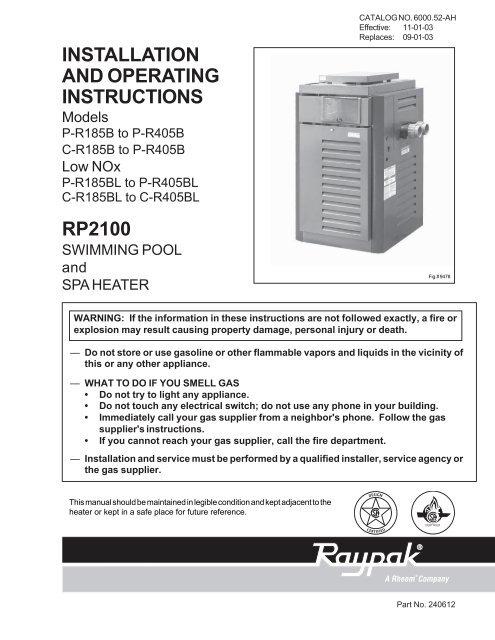 raypak rp2100 low nox heater paul miller custom pools Raypak RP2100 R405