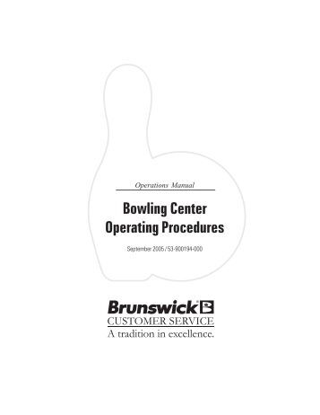 day 1 a check in regis bowling center operating procedures brunswick
