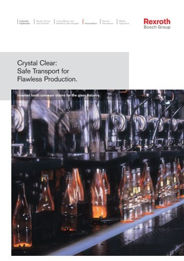 Crystal Clear: Safe Transport for Flawless Production. - Bosch Rexroth