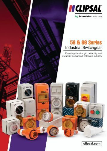 56 and 66 Series industrial switchgear, the power behind ... - Clipsal