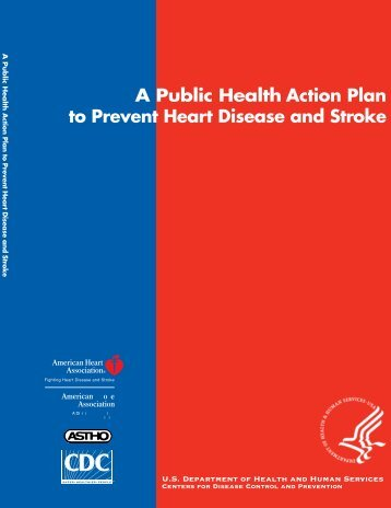 A Public Health Action Plan to Prevent Heart - Centers for Disease ...