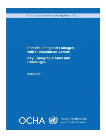 Peacebuilding and Linkages with Humanitarian Action ... - OCHANet