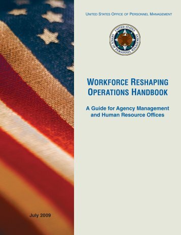 Workforce Reshaping Handbook - Office of Personnel Management