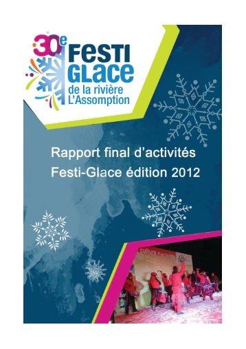 Rapport final d'activités Festi-Glace 2012 - Festi-Glace de la rivière L ...