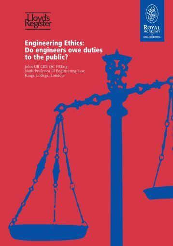 Engineering Ethics: Do engineers owe duties to the
