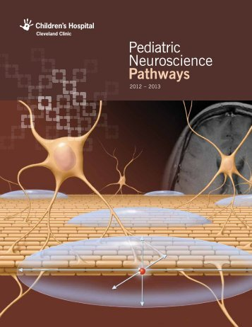 Pediatric Neuroscience Pathways Fall 2012 - Cleveland Clinic