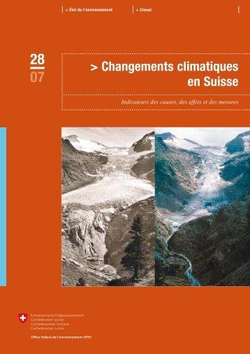 Changements climatiques en Suisse. Indicateurs ... - BAFU - admin.ch