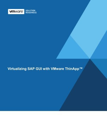 Virtualizing SAP GUI with VMware ThinApp