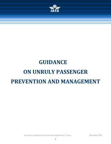 Guidance on Unruly Passenger Prevention and Management - IATA