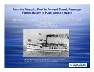 From the Mosquito Fleet to Forward Thrust, Passenger Ferries are ...