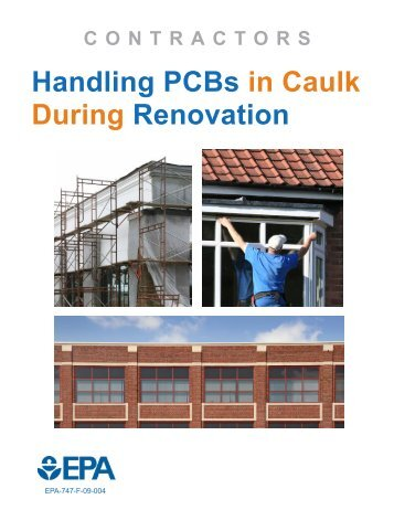 CONTRACTORS Handling PCBs in Caulk During Renovation - US ...