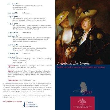 Friedrich der Große: - Stiftung Preußische Schlösser und Gärten
