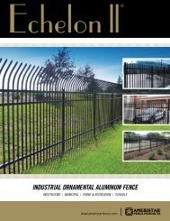 IndustrIal Ornamental alumInum Fence - Ameristar Fence Products