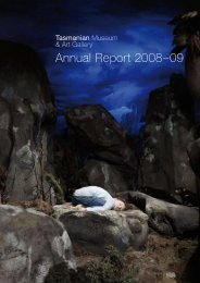 Annual Report 2008–09 - Tasmanian Museum and Art Gallery ...