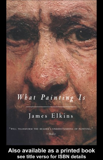 What Painting Is: How to Think about Oil Painting ... - Victoria Vesna