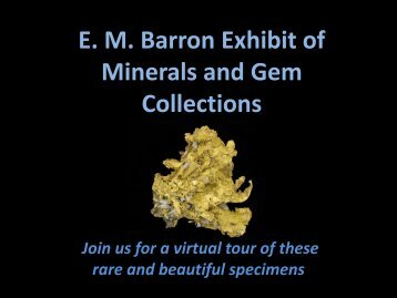 EM Barron Exhibit of Minerals and Gem Collections - The University ...