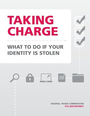 Taking Charge: What To Do If Your Identity - Consumer Information ...