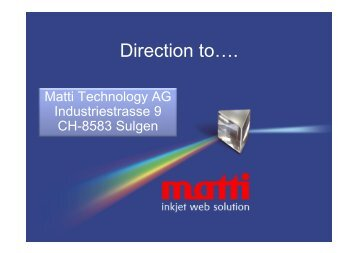 Direction to…. - Matti Technology AG