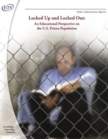 Locked Up and Locked Out: An Educational Perspective on ... - ETS