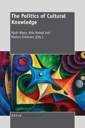 The Politics of Cultural Knowledge - Sense Publishers