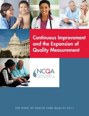Continuous Improvement and the Expansion of Quality ... - NCQA