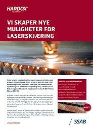 VI SKAPER NYE MULIGHETER FOR LASERSKJÆRING - SSAB