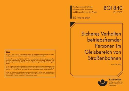 BGI 840 Sicheres Verhalten betriebsfremder Personen im ... - SSB